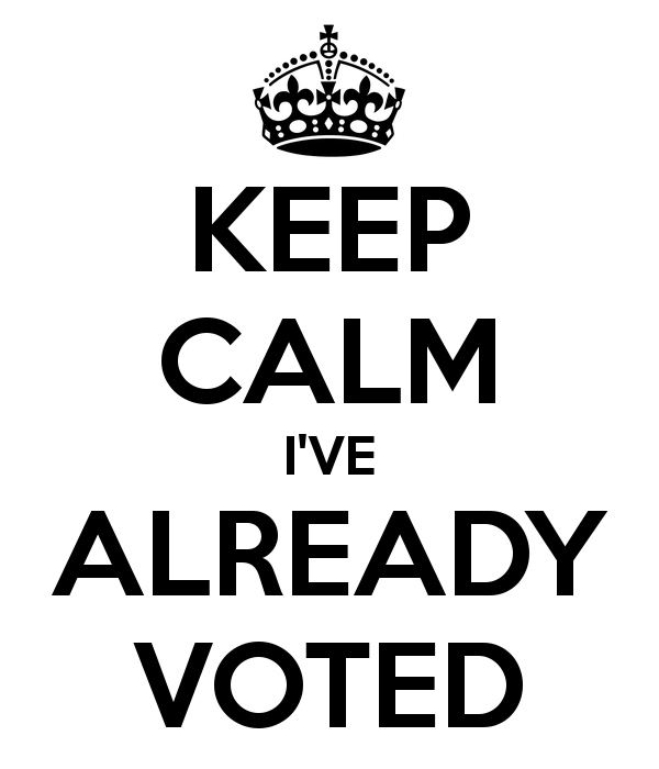 keep-calm-i-ve-already-voted[1]
